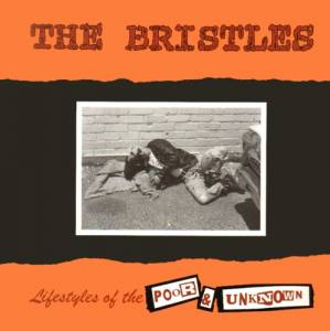 The Bristles: Lifestyles Of The Poor & Unknown - Cover