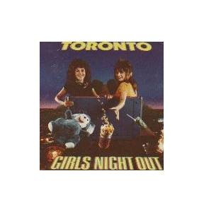 Toronto: Girls Night Out - Cover