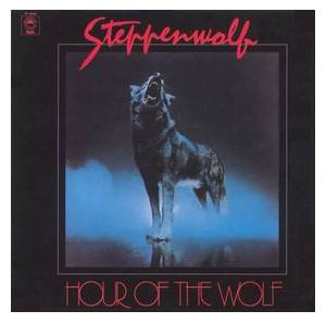 Steppenwolf: Hour Of The Wolf - Cover