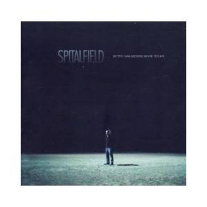 Cover - Spitalfield: Better Than Knowing Where You Are