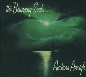 Bouncing Souls, The: Anchors Aweigh - Cover
