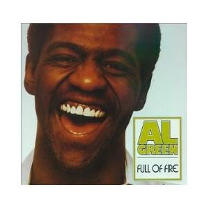 Cover - Al Green: Full Of Fire