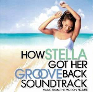 Cover - Boyz II Men Feat. Chanté Moore: How Stella Got Her Groove Back - Music From The Motion Picture