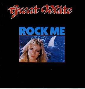 Great White: Rock Me - Cover