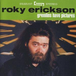Roky Erickson: Gremlins Have Pictures - Cover