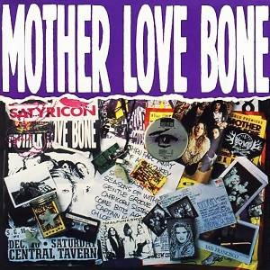 Mother Love Bone: Mother Love Bone (2-CD) - Bild 1