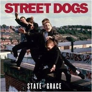 Cover - Street Dogs: State Of Grace