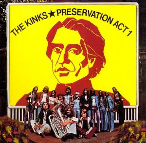 Kinks, The: Preservation Act 1 - Cover