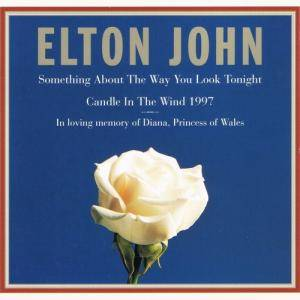 Elton John: Something About The Way You Look Tonight / Candle In The Wind 1997 (Single-CD) - Bild 1