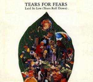 Tears For Fears: Laid So Low (Tears Roll Down) (Single-CD) - Bild 1