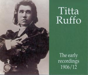 Titta Ruffo - The Early Recordings 1906-12 - Cover