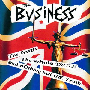 Cover - Business, The: Truth, The Whole Truth And Nothing But The Truth, The