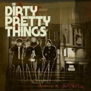 Cover - Dirty Pretty Things: Romance At Short Notice