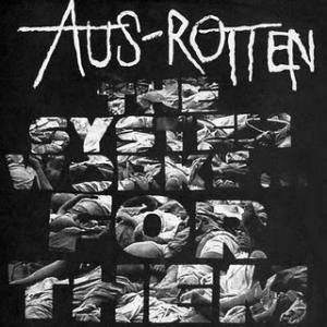 Aus-Rotten: System Works... For Them, The - Cover