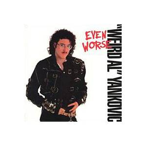"""Weird Al"" Yankovic: Even Worse (LP) - Bild 1"