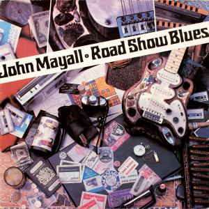 John Mayall: Road Show Blues - Cover