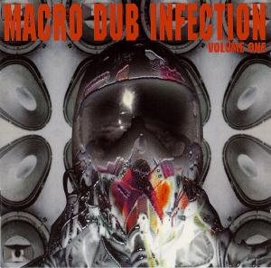 Macro Dub Infection - Volume One - Cover