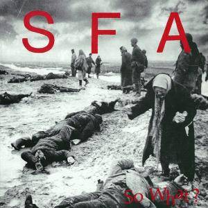 Cover - S.F.A.: So What?