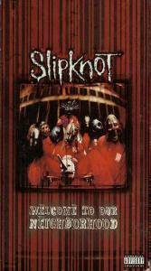 Slipknot: Welcome To Our Neighborhood (VHS) - Bild 1