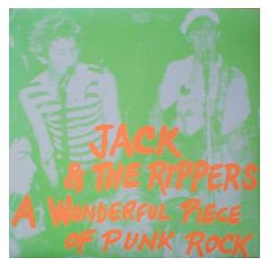 Cover - Jack & The Rippers: Wonderful Piece Of Punk Rock, A