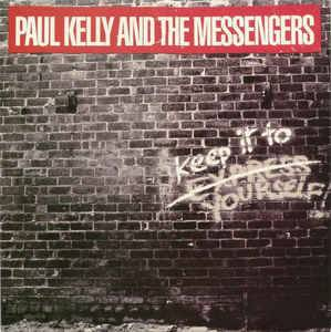 Cover - Paul Kelly: Keep It To Yourself