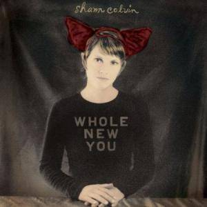 Cover - Shawn Colvin: Whole New You
