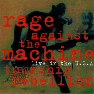 Cover - Rage Against The Machine: Township Rebelion