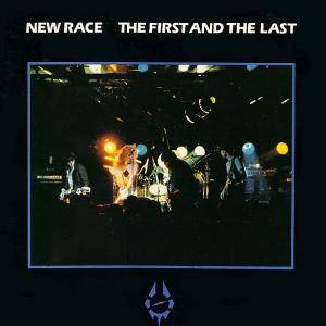 New Race: First And The Last, The - Cover