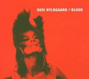 Cover - Susi Hyldgaard: Blush
