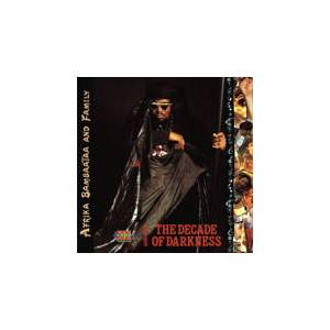 Cover - Afrika Bambaataa: 1990-2000 The Decade Of Darkness