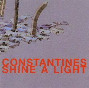 Cover - Constantines: Shine A Light