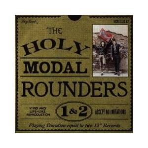 Cover - Holy Modal Rounders, The: Holy Modal Rounders 1&2, The