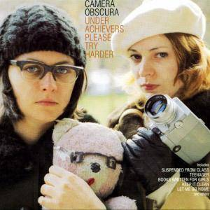 Cover - Camera Obscura: Underachievers Please Try Harder
