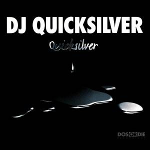 DJ Quicksilver: Quicksilver - Cover