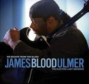 "James ""Blood"" Ulmer: No Escape From The Blues - The Electric Lady Sessions - Cover"