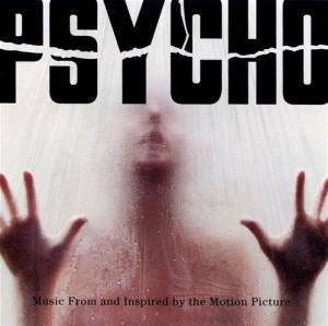 Psycho - Music From And Inspired By The Motion Picture Picture - Cover