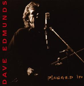Dave Edmunds: Plugged In - Cover