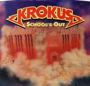 Krokus: School's Out - Cover