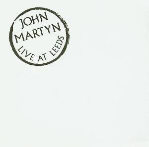 John Martyn: Live At Leeds - Cover
