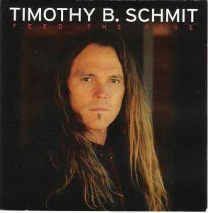 Timothy B. Schmit: Feed The Fire - Cover
