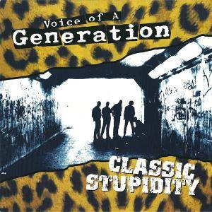 Voice Of A Generation: Classic Stupidity - Cover
