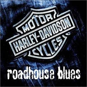 Harley-Davidson - Roadhouse Blues - Cover