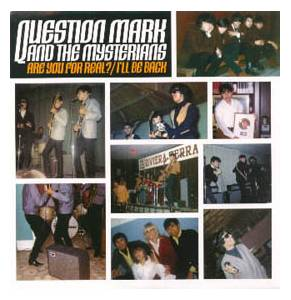 Cover - Question Mark & The Mysterians: Are You For Real? / I'll Be Back