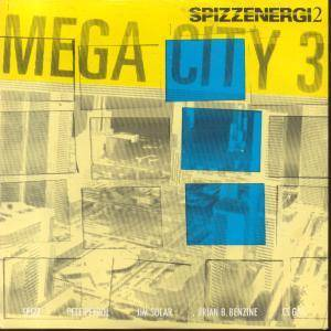 Cover - Spizzenergi: Mega City 3 / Work