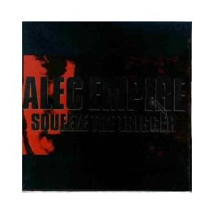 Alec Empire: Squeeze The Trigger - Cover