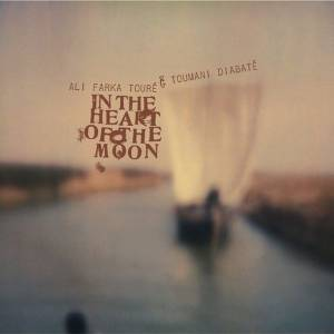 Cover - Ali Farka Touré & Toumani Diabaté: In The Heart Of The Moon