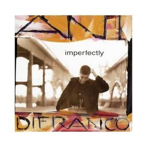 Cover - Ani DiFranco: Imperfectly