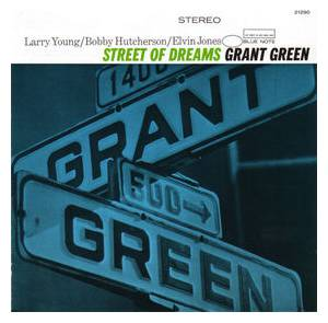 Grant Green: Street Of Dreams - Cover