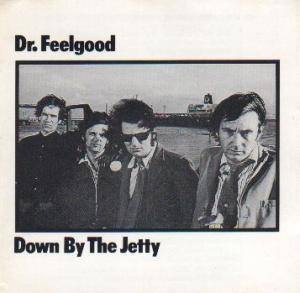 Cover - Dr. Feelgood: Down By The Jetty