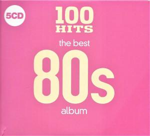 100 Hits - The Best 80s Album - Cover